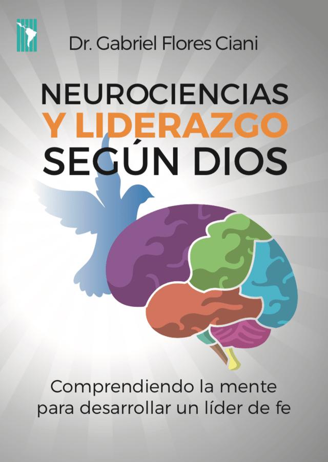 neurociencias y liderazgo según Dios